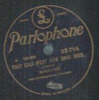 """78 Tours - M. MALLOIRE  - PARLOPHONE 22714  """" TOUT CELA N'EST RIEN SANS VOUS """" + """" LE TANGO DE LOLA """" - 78 Rpm - Gramophone Records"""
