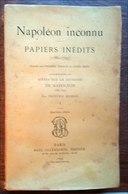 édition  Ollendorff 1895-Napoléon Inconnu-papiers Inédits 1786-1793 Par Frédéric Masson Tome 1-4e édition - Books, Magazines, Comics