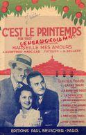 13- MARSEILLE- PARTITION MUSIQUE C' EST LE PRINTEMPS-FOC TROT-MARSEILLE MES AMOURS-AUDIFFRED-MARC CAB-TUTELIER-1940 - Scores & Partitions