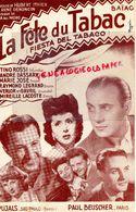 PARTITION MUSICALE-LA FETE DU TABAC-FIESTA DEL TABACO-BAIAO-TINO ROSSI-ANDRE DASSARY-MAEIZ JOSE-RAYMOND LEGRAND-VERLOR - Scores & Partitions