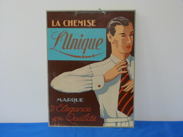 """Publicité  Cartonnée """"LA CHEMISE L'UNIQUE"""". - Plaques En Carton"""