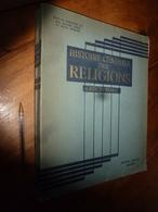1944 IMPORTANT Livre Sur L'HISTOIRE Générale Des Religions  GRÈCE  -  ROME - Livres, BD, Revues