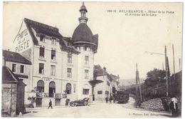 BELLEGARDE (01) – Hôtel De La Poste Et Avenue De La Gare. Animée, Tramway. Editeur L. Michaux, N° 100-11 - Bellegarde-sur-Valserine