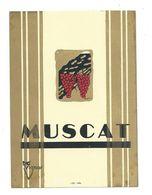 Ancienne ETIQUETTE De VIN... MUSCAT - Etiquettes