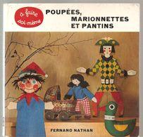 Poupées, Marionnettes Et Pantins à Faire Soi-même Editionns Fernand Nathan De 1968 - Dolls