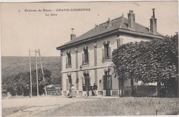 76  Grand Couronne Environs De Rouen  La Gare - Other Municipalities