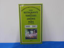 """Plaque Métal """"GUIDE RESTAURANTS AVEC TERRASSES ET JARDINS"""" Maison Recommandée 2000 - 2001 - Advertising (Porcelain) Signs"""