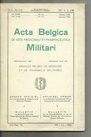 LIVRE SUR... ACTA BELGICA..MILITARI..annales Belges De Médecine Et De Pharmacie Militaires. - Boeken, Tijdschriften, Stripverhalen
