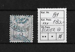 1906 ZIFFERMUSTER Faserpapier Mit Wasserzeichen → SBK-81  ►blauer Stempel ►RRR◄ - 1882-1906 Armoiries, Helvetia Debout & UPU