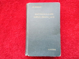 Dictionnaire Grec - Français (Ch Georgin) éditions Hatier De 1942 - Dictionaries