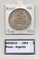 Messico - 1953 - 5 Pesos - Argento - Vedi Foto - (MW478) - Messico