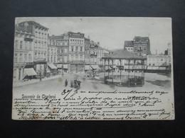 CP BELGIQUE (V1802A) CHARLEROI (2 Vues) Souvenir De Charleroi - La Grand Place * Le Kiosque - Charleroi