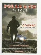 Cp , Le Salon POLAR & CO , COGNAC ,2008 , Vierge , Bande Déssinée , Cinéma, Roman & Télévision - Bourses & Salons De Collections