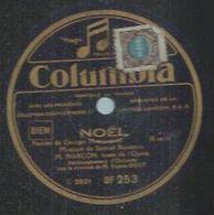 "78 Tours - M. NARCON  - COLUMBIA 253  "" NOËL  "" + "" MINUIT CHRETIENS "" - 78 Rpm - Gramophone Records"