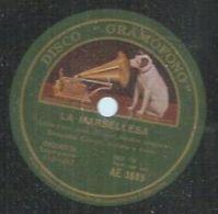 """78 Tours - ORQUESTA CANIGO  - GRAMOFONO 3589  """" LA MARSELLESA  """" Version Catalana + """" EL CANT DEL POBLE """" - 78 Rpm - Gramophone Records"""