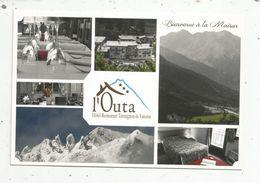 Cp , Hôtels & Restaurants , L'OUTA , Multi Vues , Hôtel Restaurant , TERMIGNON LA VANOISE, 73 , Savoie - Hotels & Restaurants