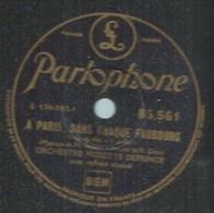 """78 Tours - ORCHESTRE MUSETTE DEPRINCE  - PARLOPHONE 85561  """" A PARIS, DANS CHAQUE FAUBOURG  """" + """" AZOR """" - 78 Rpm - Gramophone Records"""