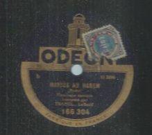 "78 Tours - TRAMEL  - ODEON 166304  "" MARIUS AU HAREM  "" + "" MADAME PINATEL AU DANCING "" - 78 Rpm - Gramophone Records"