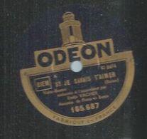 """78 Tours - EMILE VACHER  - ODEON 165687  """" SI JE SAVAIS T'AIMER  """" + """" TANT QUE LA FEMME MENTIRA """" - 78 Rpm - Gramophone Records"""