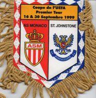 Fanion Du Match AS MONACO / ST JOHNSTONE UEFA 1999 - Habillement, Souvenirs & Autres