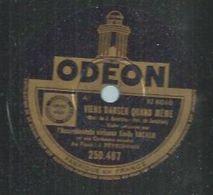 """78 Tours - EMILE VACHER  - ODEON 250467  """" VIENS DANSER QUAND MEME  """" + """" POURQUOI FAUT-IL QUE JE VOUS AIME... ? """" - 78 Rpm - Gramophone Records"""