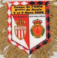 Fanion Du Match AS MONACO / RCD MALLORCA UEFA 2000 - Habillement, Souvenirs & Autres