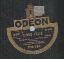 "78 Tours - EMILE VACHER  - ODEON 238164  "" TANGO FOLIE  "" + "" AMERICANISATION "" - 78 Rpm - Gramophone Records"