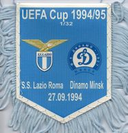 Fanion Du Match LAZIO ROME / Dinamo MINSK Coupe UEFA 1994/95 - Habillement, Souvenirs & Autres