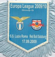 Fanion Du Match LAZIO ROME / Red Bull SALZBOURG Coupe UEFA 2009/10 - Habillement, Souvenirs & Autres