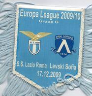 Fanion Du Match LAZIO ROME / LEVSKI SOFIA Coupe UEFA 2009/10 - Habillement, Souvenirs & Autres