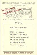 HOTEL-RESTAURANT DU TOURISME - LA TRONQUIERE - 12 MENUS Du 10 JUIN Au 17 JUIN 1973 . 12 SCANES - Menus