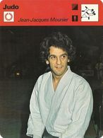 ZZ 1119   JUDO   JEAN JACQUES  MOUNIER     Ed Rencontre ( Vers 1977/78) - Other