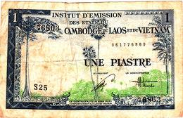 INSTITUT D'EMISSION DES ETATS DU CAMBODGE DU LAOS ET DU VIETNAM Billet De UNe Piastre - Indochine