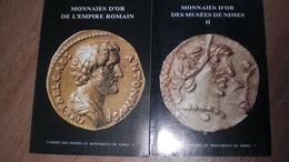 Monnaies D'or Des Musées Des Nîmes Et Monnaies D'or De L'empire Romain - Books & Software