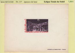 Mauritanie - Epreuve De Luxe - PA137 - Eclipse Totale Du Soleil - Mauritania (1960-...)
