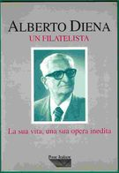 Alberto Diena Un Filatelista - Stamps