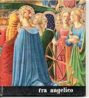 Fra Angelico     Schilder Peintre  Blz 36   Form. 17,5x16cm Italiaanse Tekst - Autres