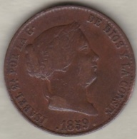 Espagne , 25 Centimos De Real 1859 Segovia . Isabel II .  KM# 615.2 - [ 1] …-1931 : Royaume