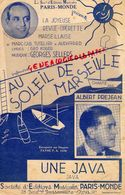 13- MARSEILLE-PARTITION MUSIQUE AU SOLEIL DE MARSEILLE-ALBERT PREJEAN-UNE JAVA- MARC CAB-TUTELIER-GEO KOGER-G. SELLERS - Scores & Partitions