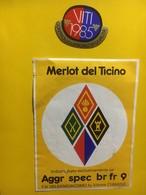 7953 - Insignes Militaires Merlot Del Ticino 1985 Suisse - Etiquettes