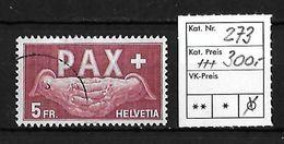 1945 PAX GEDENKAUSGABE ZUM WAFFENSTILLSTAND → SBK-273 ►einwandfreier Zustand◄ - Suisse