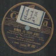 "78 Tours - ALBERT CAURAT  - COLUMBIA 782   "" NINON, JE VOUS AIME "" + "" FASCINATION "" - 78 Rpm - Gramophone Records"