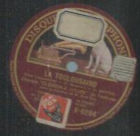 "78 Tours - CHORALE CLEMENCE ISAURE De TOULOUSE  - GRAMOPHONE 6284   "" LA TOULOUSAINO "" + "" NADAL TOULOUSAN "" - 78 Rpm - Gramophone Records"