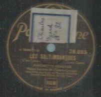 """78 Tours - MARINETTE FENOYER  - PARLOPHONE 28085   """" LES SALTIMBANQUES """" + """" LA FILLE DE MADAME ANGOT """" - 78 Rpm - Gramophone Records"""