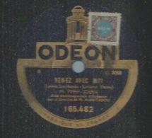 """78 Tours - FRED GOUIN  - ODEON 165482   """" VENEZ AVEC MOI """" + """" UN SOIR A SINGAPOUR """" - 78 Rpm - Gramophone Records"""