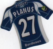 MAGNETS    FOOT 2008  PLANUS  BORDEAUX - Sports
