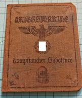 WW2 German  Kriegsmarine Kampftaucher Saboteure ID, Document Ausweis, Not Original (?) - 1939-45