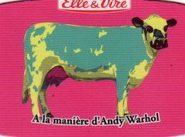 MAGNETS    ELLE&VIRE  VACHE A LA MANIERE DE D'ANDY WARHOL - Advertising