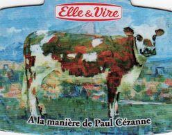 MAGNETS    ELLE&VIRE  VACHE A LA MANIERE DE PAUL CEZANNE - Advertising