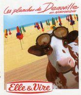 MAGNETS    ELLE&VIRE  VACHE LES PLANCHAS DE DEAUVILLE - Advertising